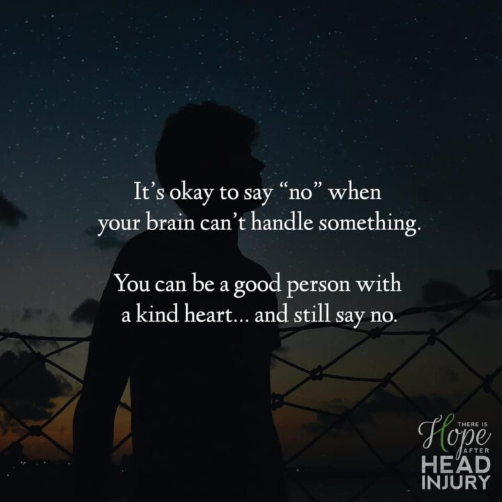 """It's okay to say """"no"""" when your brain can't handle something. You can be a good person with a kind heart... and still say no."""